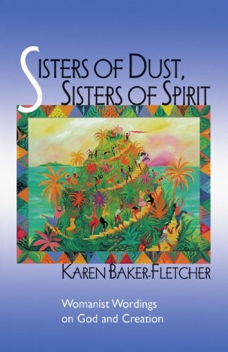Sisters of Dust, Sisters of Spirit Womanist Wordings on God and Creation N/A edition cover