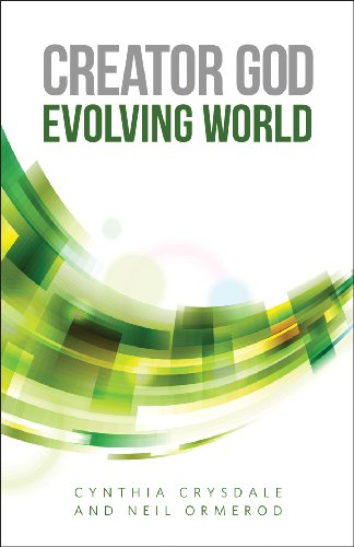 Creator God, Evolving World   2013 9780800698775 Front Cover