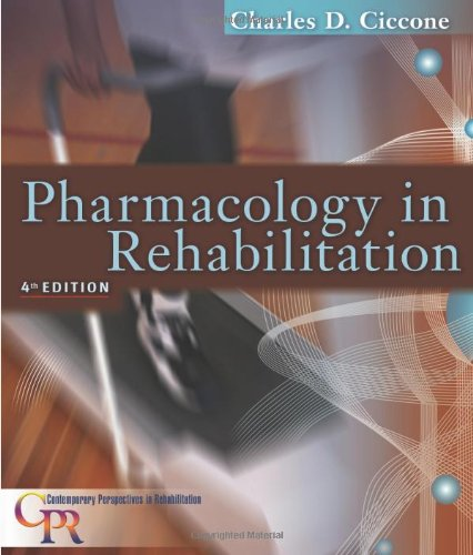 Pharmacology in Rehabilitation  4th 2007 (Revised) edition cover