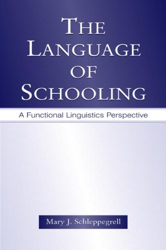 Language of Schooling A Functional Linguistics Perspective  2004 edition cover