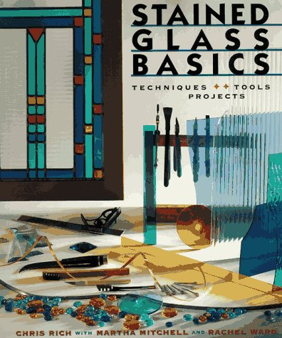 Stained Glass Basics Techniques, Tools, Projects  1997 edition cover