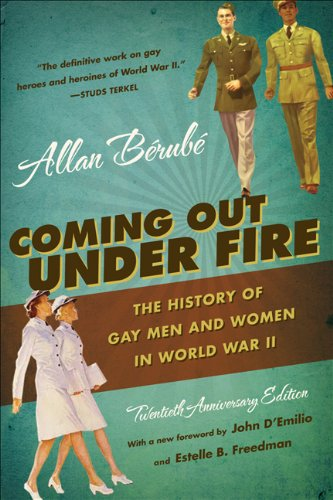 Coming Out under Fire The History of Gay Men and Women in World War II 2nd 2010 edition cover