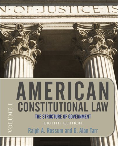 American Constitutional Law, Eighth Edition, Volume 1 The Structure of Government 8th 2009 9780813344775 Front Cover