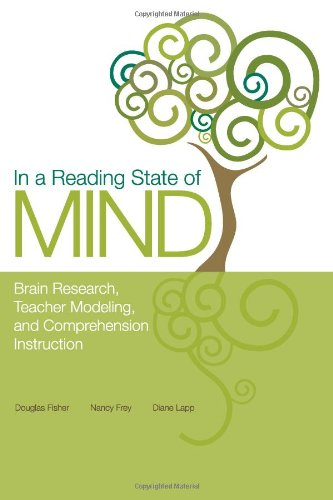 In a Reading State of Mind Brain Research, Teacher Modeling, and Comprehension Instruction  2008 edition cover
