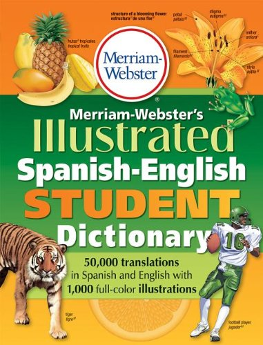 Merriam-Webster's Illustrated Spanish-English Student Dictionary   2012 edition cover
