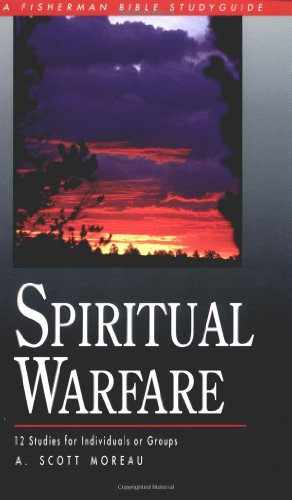 Spiritual Warfare Disarming the Enemy Through the Power of God N/A 9780877887775 Front Cover