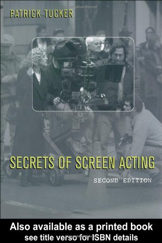 Secrets of Screen Acting  2nd 2004 (Revised) edition cover