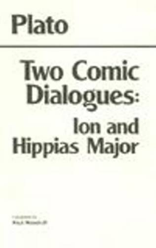 Two Comic Dialogues Ion and Hippias Major N/A edition cover