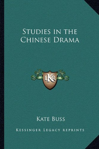 Studies in the Chinese Dram N/A 9781162753775 Front Cover