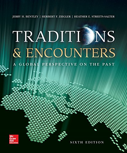 Traditions and Encounters A Global Perspective on the Past 6th 2015 9781259675775 Front Cover