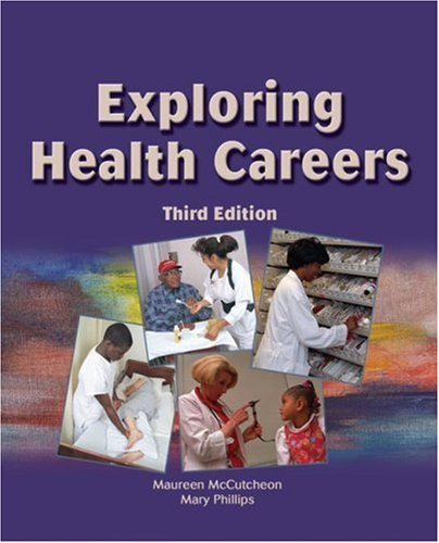 Exploring Health Careers  3rd 2006 (Revised) 9781401883775 Front Cover