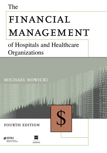 Financial Management of Hospitals and Healthcare Organizations  4th 2008 edition cover