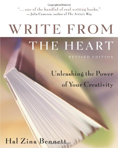 Write from the Heart Unleashing the Power of Your Creativity 2nd 2001 (Revised) edition cover