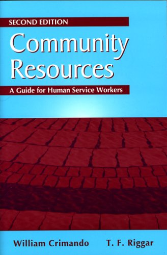 Community Resources A Guide for Human Service Workers 2nd 2005 edition cover