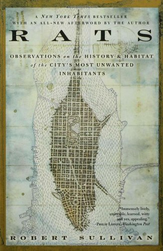 Rats Observations on the History and Habitat of the City's Most Unwanted Inhabitants  2004 edition cover
