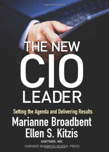 New CIO Leader Setting the Agenda and Delivering Results  2004 edition cover