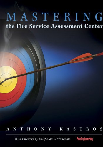 Mastering the Fire Service Assessment Center   2006 9781593700775 Front Cover