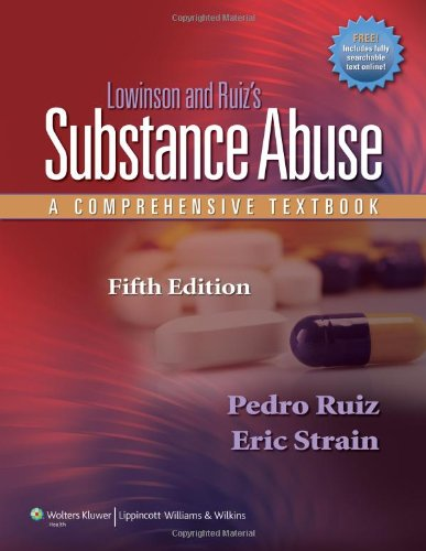 Lowinson and Ruiz's Substance Abuse A Comprehensive Textbook 5th 2011 (Revised) edition cover
