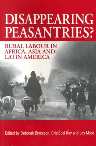 Disappearing Peasantries? Rural Labour in Africa, Asia and Latin America  2000 edition cover