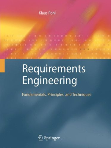 Requirements Engineering Fundamentals, Principles, and Techniques  2010 edition cover