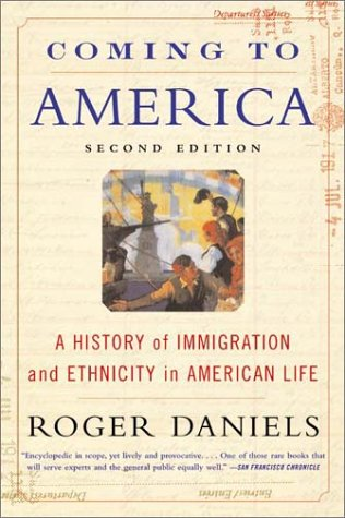 Coming to America A History of Immigration and Ethnicity in American Life 2nd 2002 edition cover