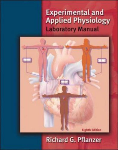 Experimental and Applied Physiology Laboratory Manual  8th 2007 (Revised) 9780072500776 Front Cover