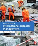 Introduction to International Disaster Management  3rd 2015 9780128014776 Front Cover