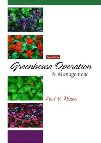 Greenhouse Operation and Management  6th 2003 (Revised) edition cover