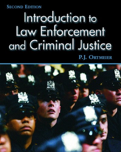 Introduction to Law Enforcement and Criminal Justice  2nd 2006 (Revised) edition cover