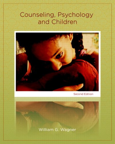 Counseling, Psychology, and Children  2nd 2008 edition cover