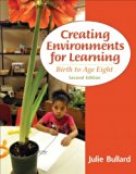 Creating Environments for Learning Birth to Age Eight Plus Video-Enhanced Pearson EText -- Access Card 2nd 2014 edition cover