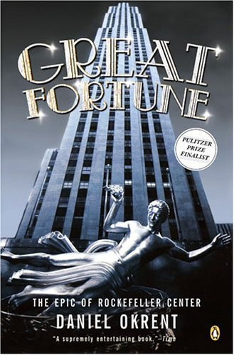 Great Fortune The Epic of Rockefeller Center N/A edition cover
