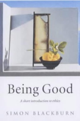 Being Good A Short Introduction to Ethics 2nd 2002 (Revised) edition cover