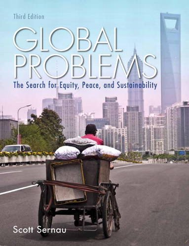 Global Problems The Search for Equity, Peace, and Sustainability 3rd 2013 (Revised) edition cover
