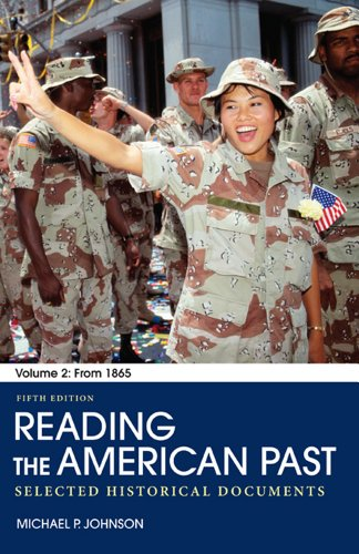 Reading the American Past: Volume II: From 1865 Selected Historical Documents 5th 2012 9780312563776 Front Cover