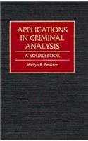 Applications in Criminal Analysis A Sourcebook  1994 edition cover