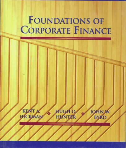 Foundations of Corporate Finance 1st (Revised) 9780314064776 Front Cover
