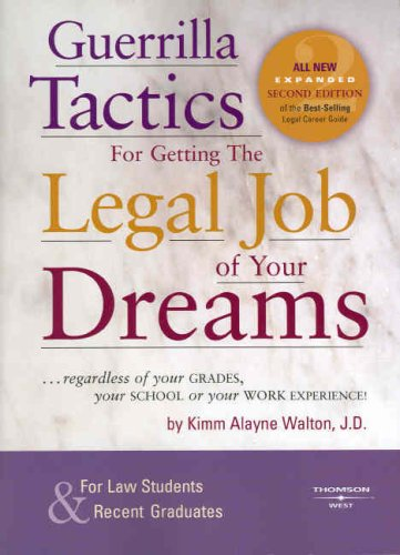 Guerrilla Tactics for Getting the Legal Job of Your Dreams  2nd 2007 (Revised) edition cover