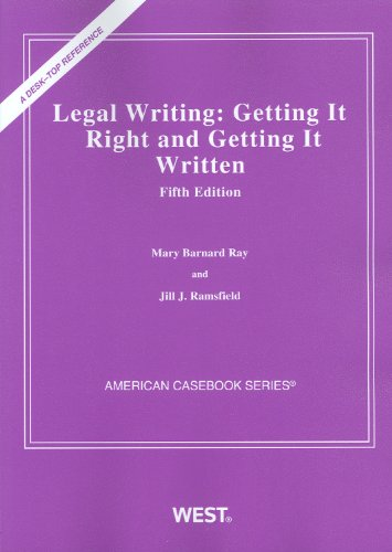 Legal Writing Getting It Right and Getting It Written, 5th 5th 2010 (Revised) edition cover