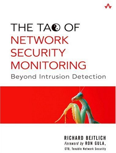 Tao of Network Security Monitoring Beyond Intrusion Detection  2005 edition cover