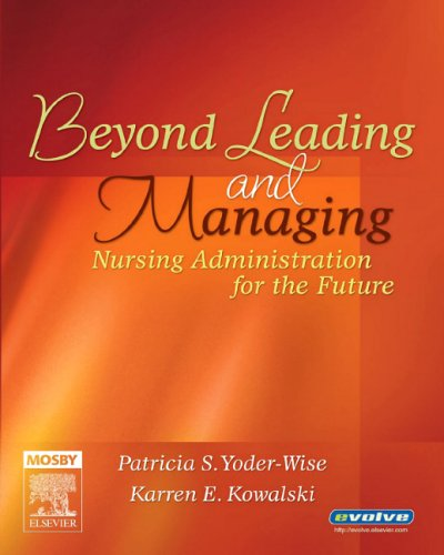 Beyond Leading and Managing Nursing Administration for the Future  2006 edition cover