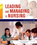 Leading and Managing in Nursing  6th 2015 9780323185776 Front Cover