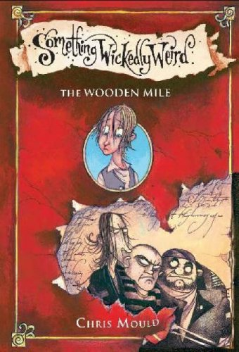 Something Wickedly Weird 01. The Wooden Mile N/A edition cover
