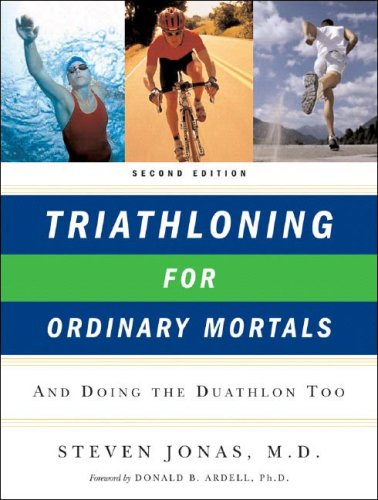 Triathloning for Ordinary Mortals And Doing the Duathlon Too 2nd 2006 edition cover