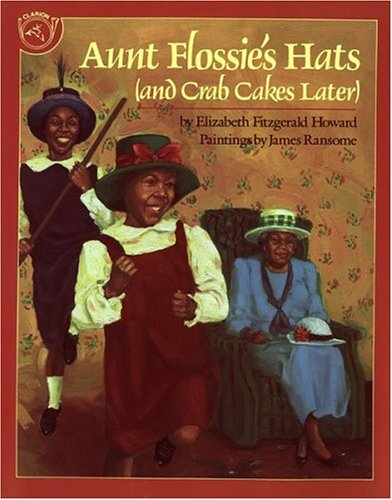Aunt Flossie's Hats (And Crab Cakes Later)   1995 edition cover
