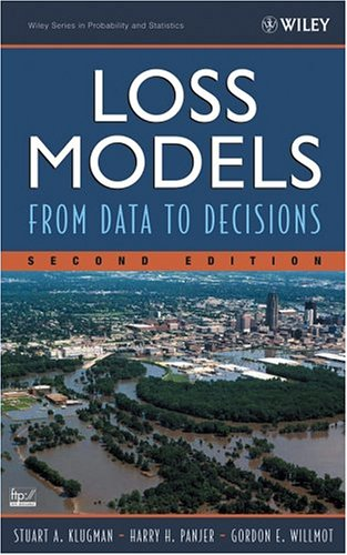 Loss Models From Data to Decisions 2nd 2004 (Revised) 9780471215776 Front Cover