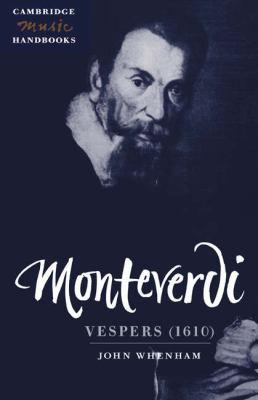Monteverdi Vespers (1610)  1997 9780521453776 Front Cover