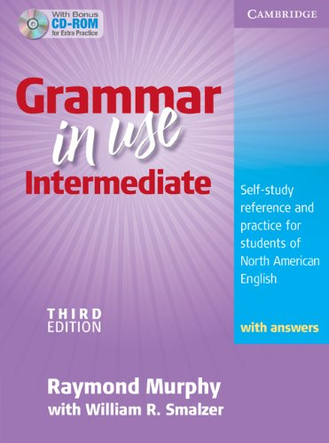 Grammar in Use Intermediate Self-Study Reference and Practice for Students of North American English 3rd 2009 (Student Manual, Study Guide, etc.) 9780521734776 Front Cover