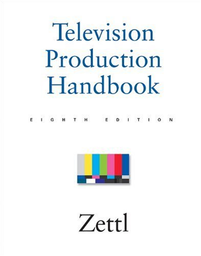 Television Production Handbook  8th 2003 9780534563776 Front Cover