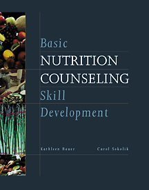Basic Nutrition Counseling Skill Development   2002 9780534589776 Front Cover